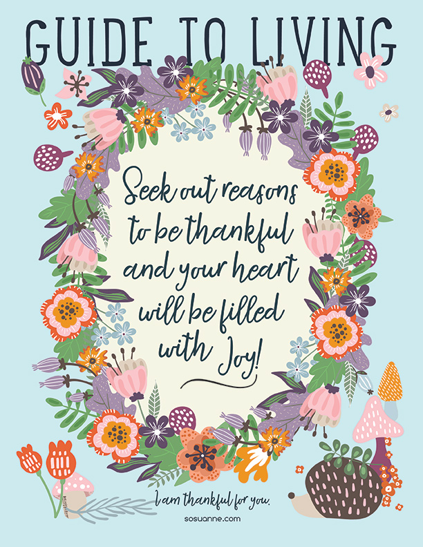 Seek thankfulness and you'll be filled with joy