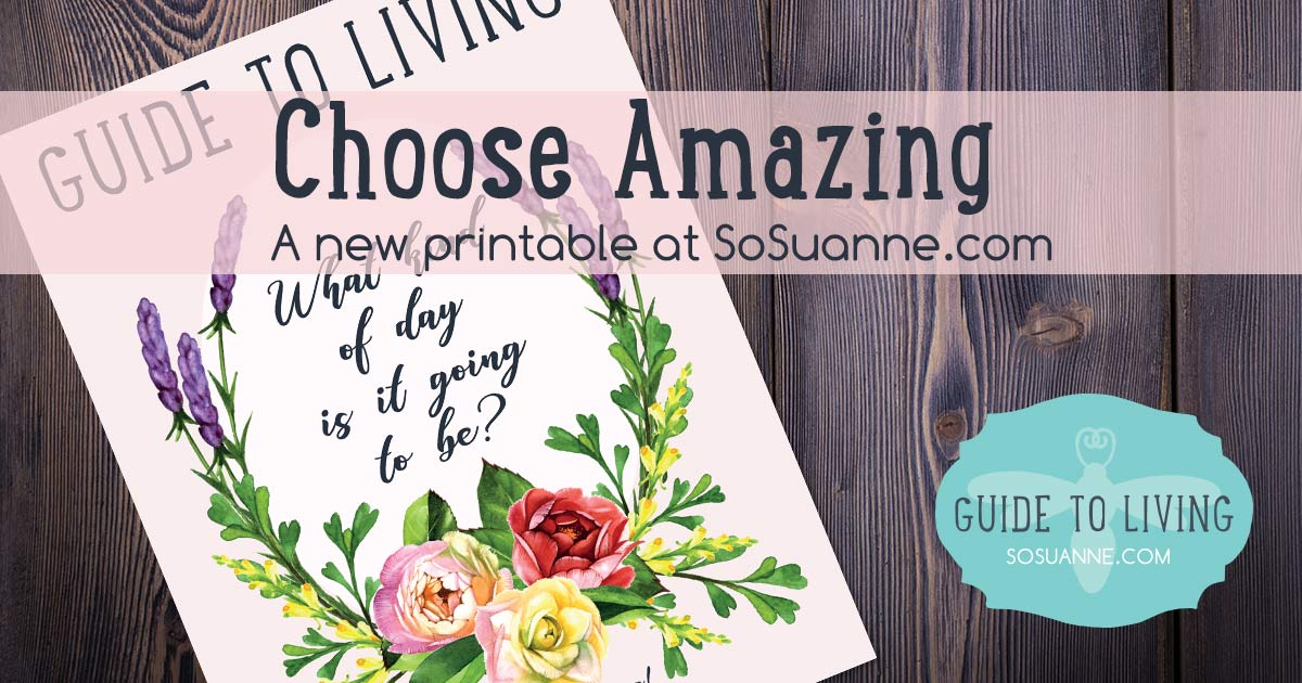 Choose Amazing – printable
